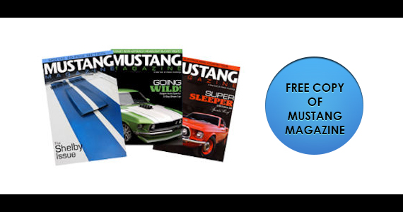 Get a Free copy of Mustang Magazine