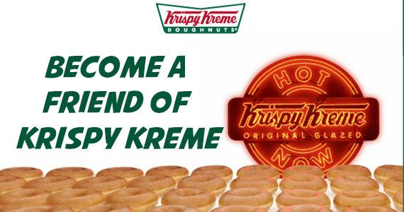 Become a Friend of Krispy Kreme