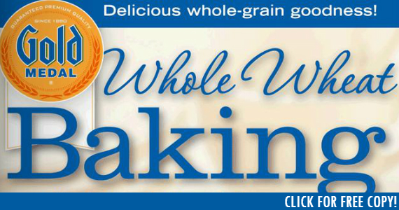 Free Whole Wheat Baking e-Cookbook