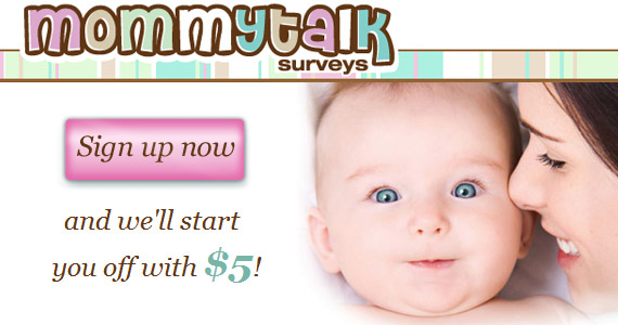 Get $5 Cash for Signing Up to Mommy Talk Surveys