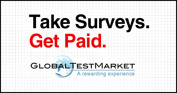 Get Paid to Take Surveys With GlobalTestMarket
