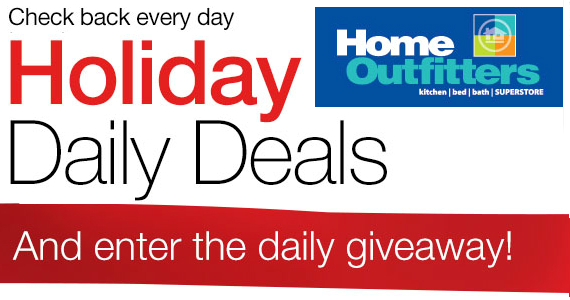 Holiday Daily Deals from Home Outfitters